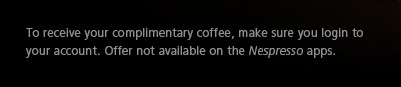 To receive your complimentary coffee, make sure you login to your account. Offer not available on the Nespresso apps.